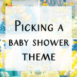 Picking a Baby Shower Themes
