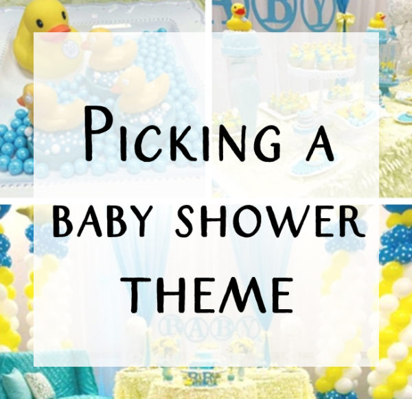 picking-a-baby-shower-themes
