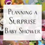 Planning a Surprise Baby Shower