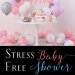 Tips on a Stress-Free Baby Shower Planning