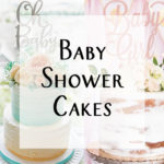 Types of Baby Shower Cake and Decorating Ideas