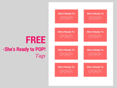 "free ""Ready to Pop"" Baby Shower tags"