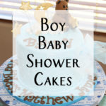 Baby Shower Cake Ideas for a Boy
