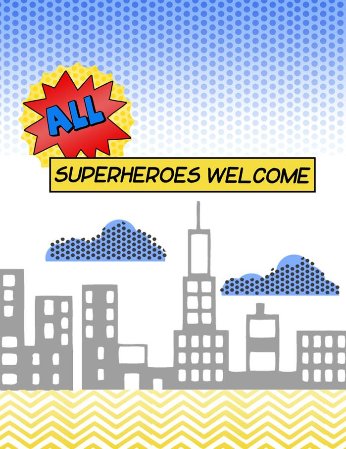 super heros welcome