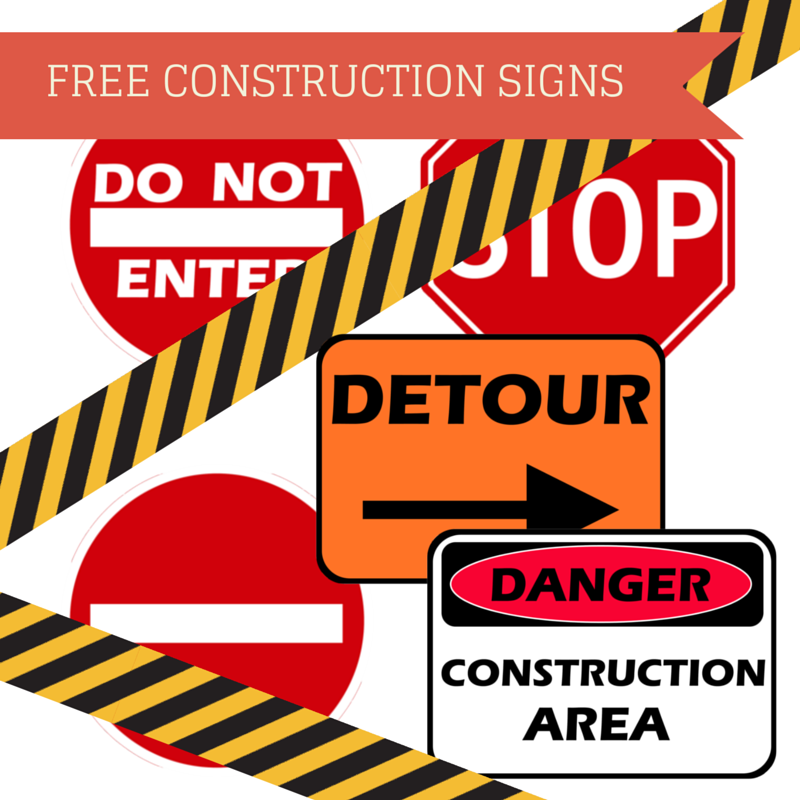 FREE CONSTRUCTION SIGNS