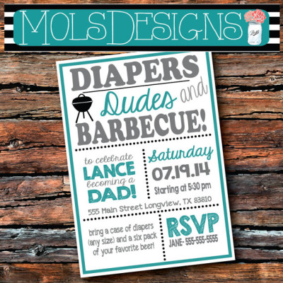 Any Color DIAPERS DUDES BARBECUE Dad Shower Father Daddy To Be Baby-Q Blue Grey Green Teal Yellow Brew Graduation Wedding Shower Invitation
