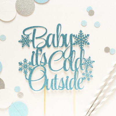 Baby It's Cold Outside Cake Topper - Winter Cake Topper