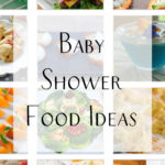 Baby Shower Food & Dessert Inspiration Board