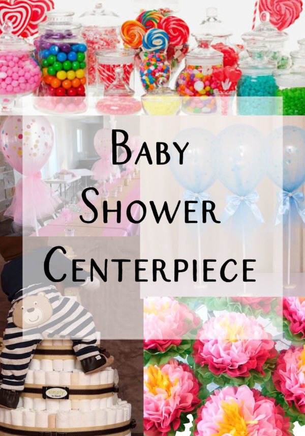 types-of-baby-shower-centerpieces