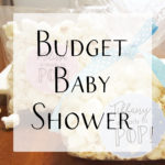 Budget Baby Shower Ideas