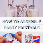 How to Assemble Party Printable DIY